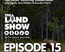 The Land Show Episode 15