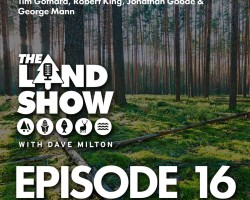The Land Show Episode 16
