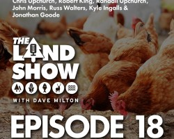 The Land Show Episode 18