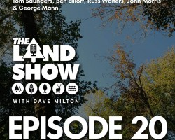 The Land Show Episode 20