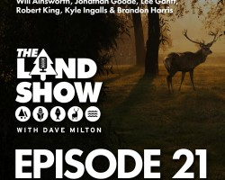 The Land Show Episode 21