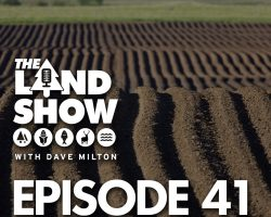 The Land Show Episode 41
