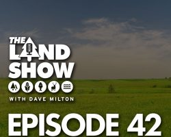 The Land Show Episode 42