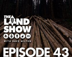 The Land Show Episode 43