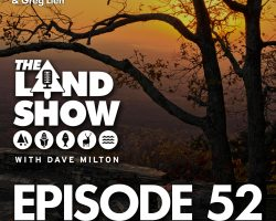The Land Show Episode 52
