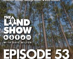 The Land Show Episode 53