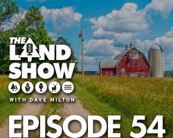 The Land Show Episode 54
