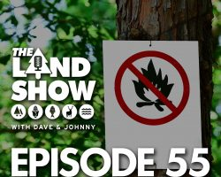 The Land Show Episode 55