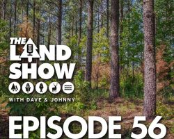 The Land Show Episode 56