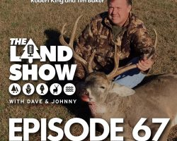 The Land Show Episode 67