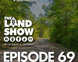 The Land Show Episode 69
