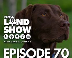 The Land Show Episode 70