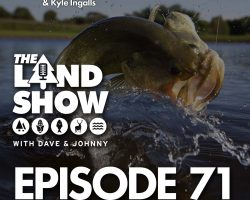 The Land Show Episode 71