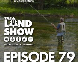 The Land Show Episode 79 (re-air)