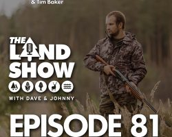 The Land Show Episode 81