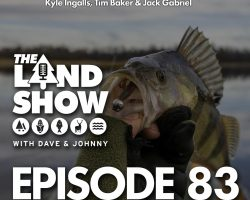 The Land Show Episode 83