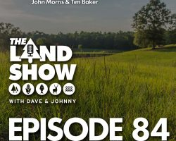 The Land Show Episode 84