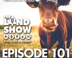 The Land Show Episode 101