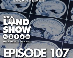The Land Show Episode 107